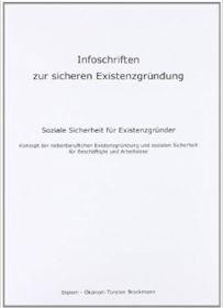 Infoschriften zur sicheren Existenzgründung von Diplom Ökonom Thorsten Brockmann