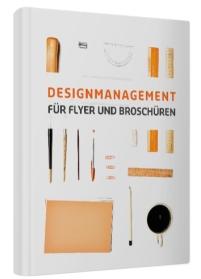 """""""DESIGNMANAGEMENT FÜR FLYER UND BROSCHÜREN"""" von Inga Hofmann (kostenloses eBook)"""